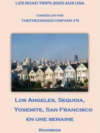 roadbook pour un road trip de los angeles à san francisco en passant par yosemite et sequoia