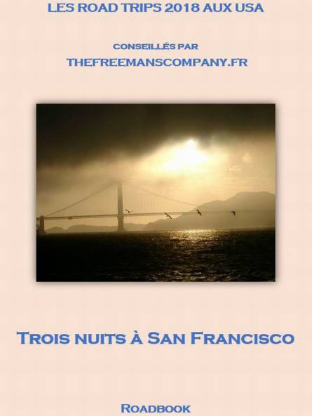 Roadbook pour découvrir san francisco