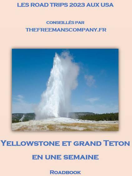 Yellowstone et Grand Teton en une semaine