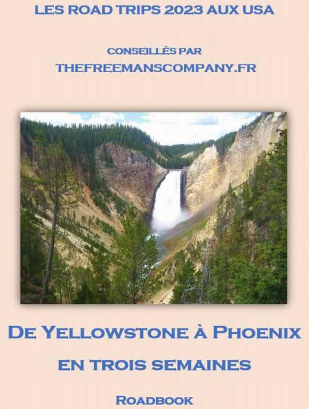 De Yellowstone à Phoenix en trois semaines