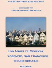 Los Angeles à San francisco en une semaine