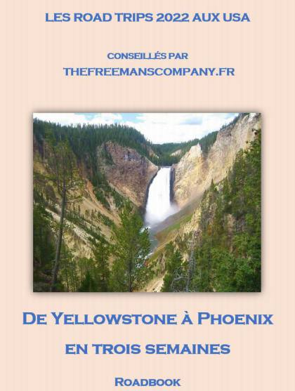 roadbook pour un road trip de yellowstone à phoenix